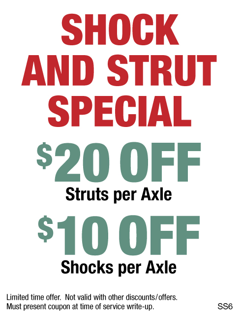 Shock & Strut Special, $20 Off Struts or $10 Off Shocks Per