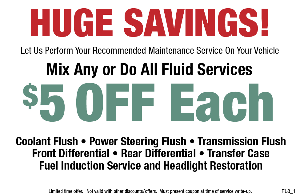 Huge Savings $5 OFF Any Fluid Service