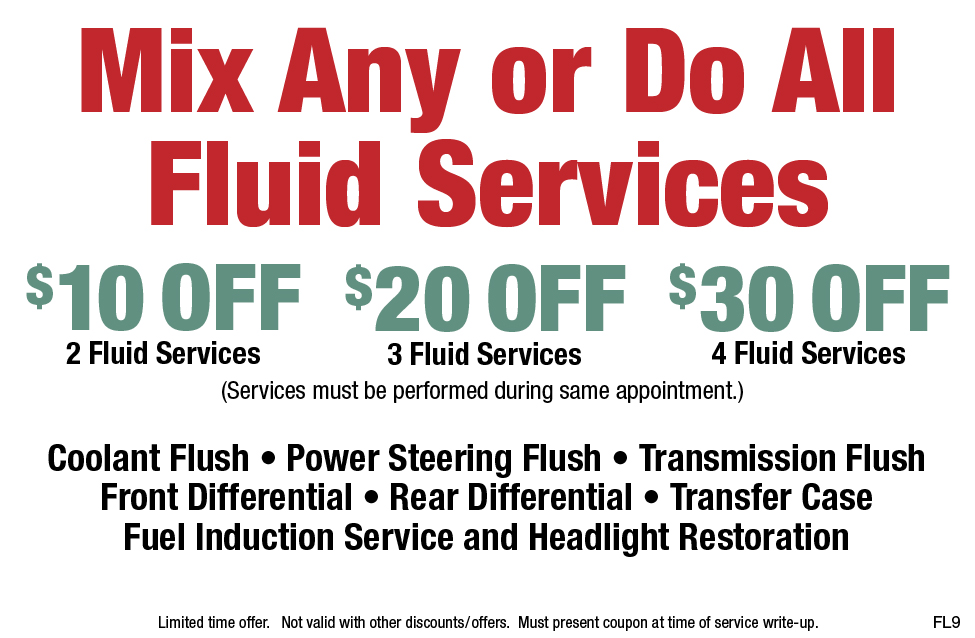 Mix Any Or Do All $10/$20/$30 Off Fluid Services