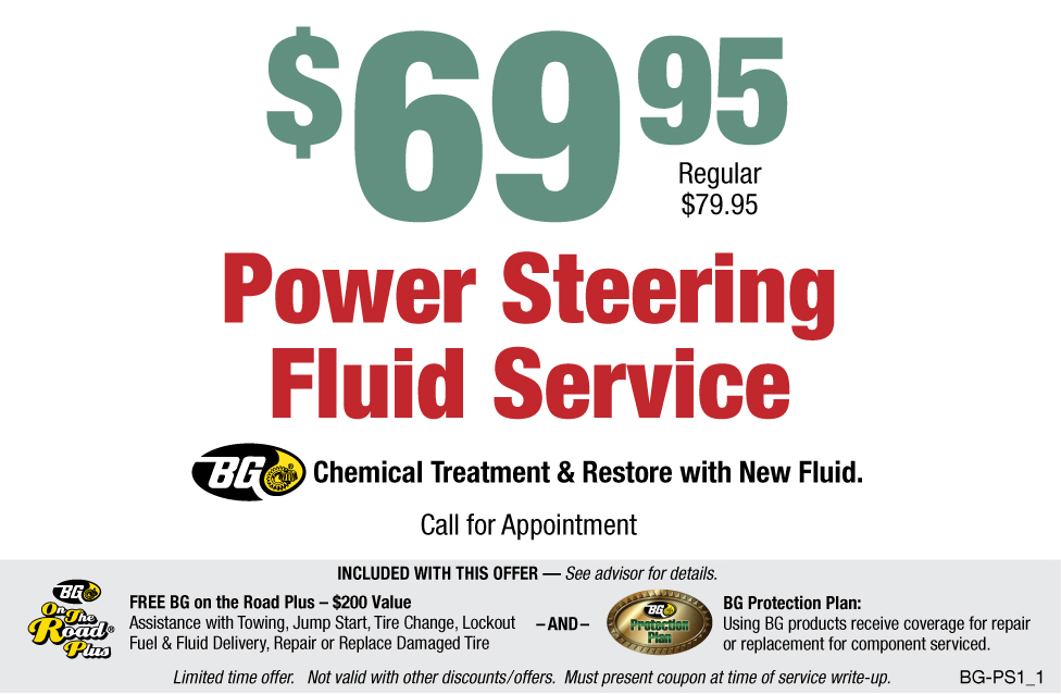 BG Power Steering Fluid Service $69.95