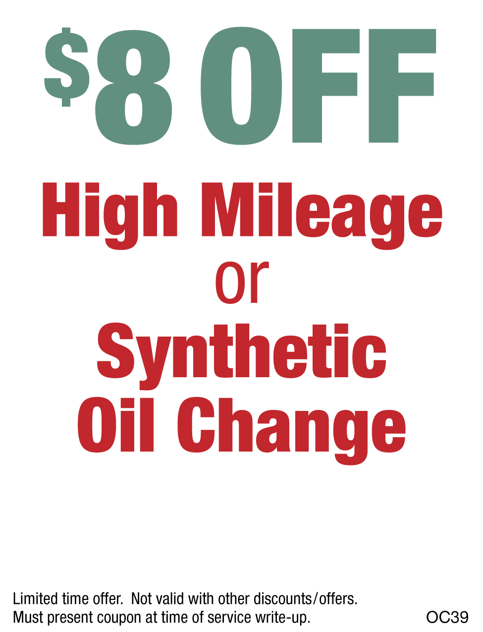 $8 OFF High Mileage or Synthetic Oil Change