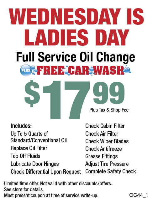 Wednesday Is Ladies Day Full Service Oil Change W/Free Car Wash $17.99 + Shop Fee