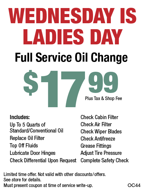 Wednesday Is Ladies Day Full Service Oil Change $17.99 + Shop Fee