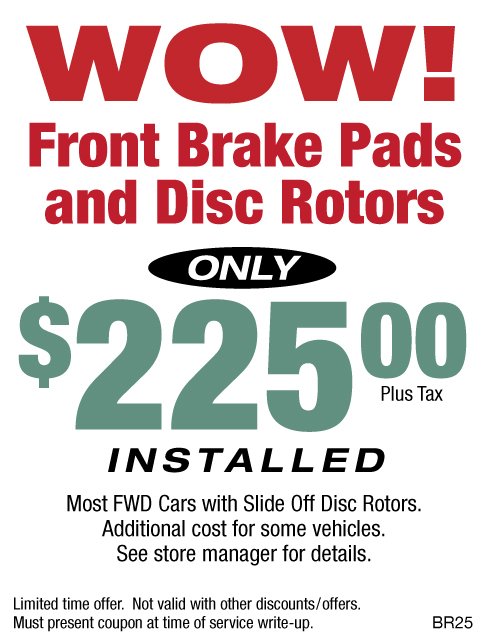 Front Brake Pads & Disc Rotors $225 Installed