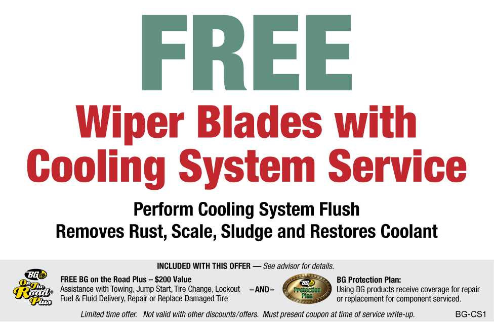 FREE Wiper Blades W/BG Cooling System Service