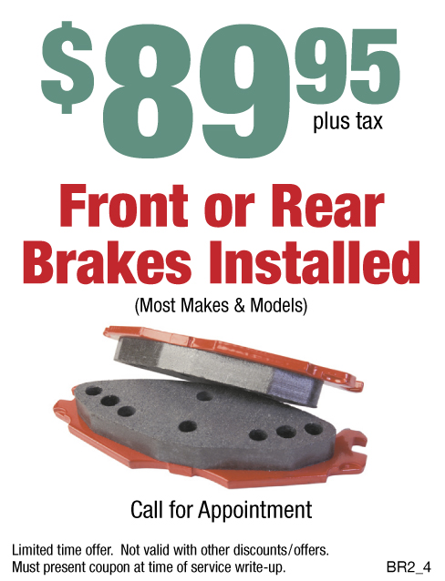 $89.95 Front or Rear Brakes Installed