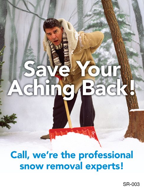 Save Your Aching Back, Snow Removal