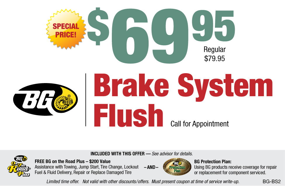 $69.95 BG Brake System Flush