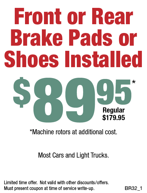 Front or Rear Brake Pads or Shoes Installed, $89.95