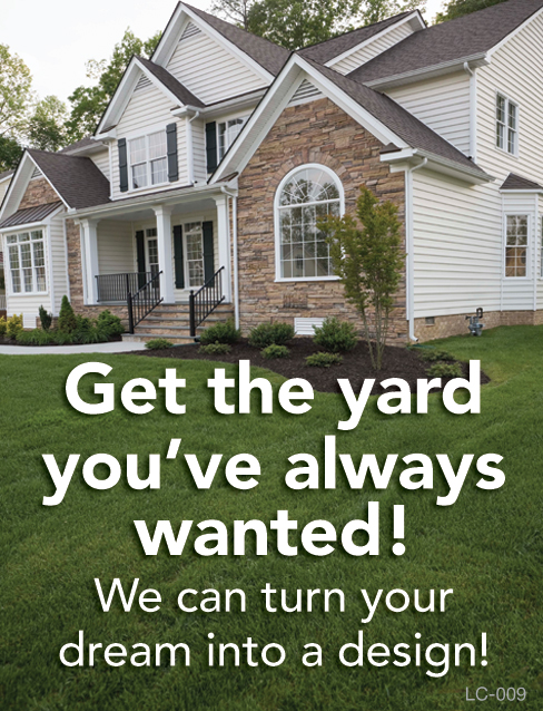 Get The Yard You've Always Wanted!