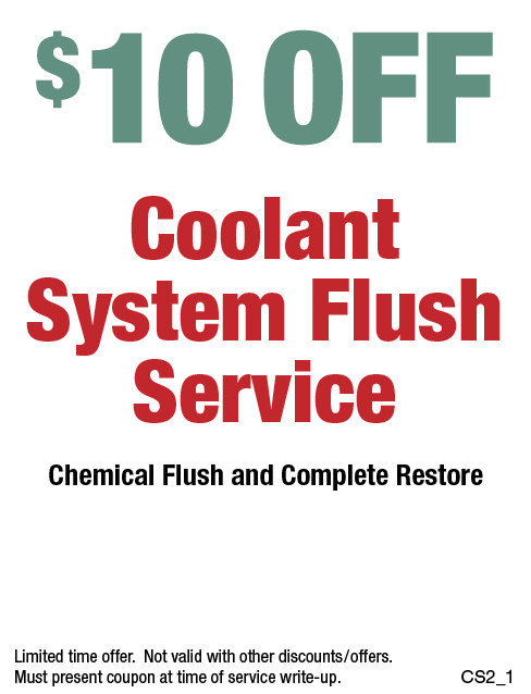 $10 OFF Coolant System Flush - (No Appointment Needed)