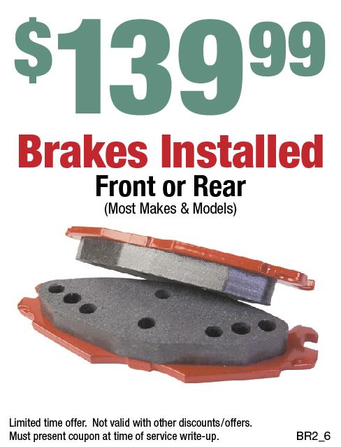 $139.99 Brakes Installed