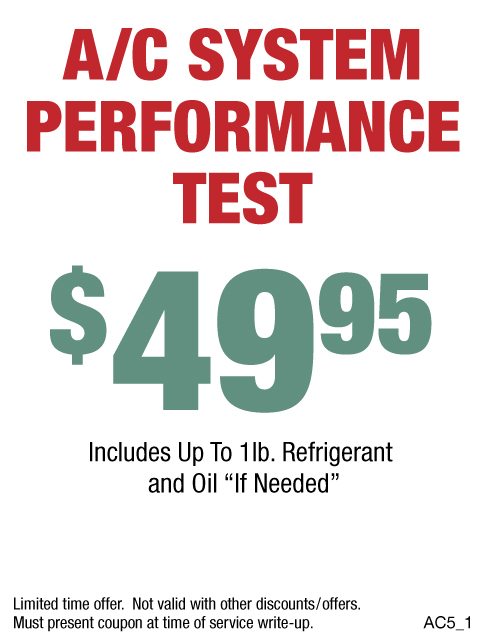 A/C System Performance Test $49.95