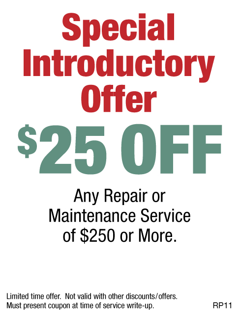 $25 OFF Any Repair Or Maintenance Service Over $250