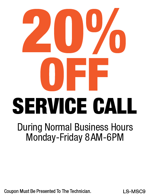 20% OFF Service Call (Mon-Fri 8am-6pm)