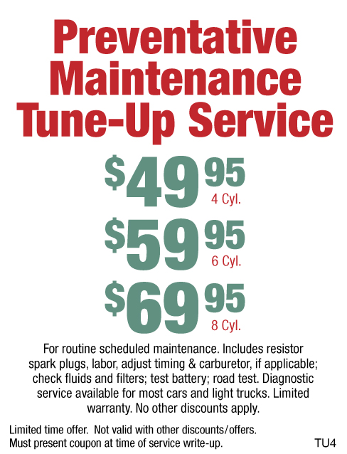 Preventative Mintenance Tune-Up $49.95/$59.95/$69.95