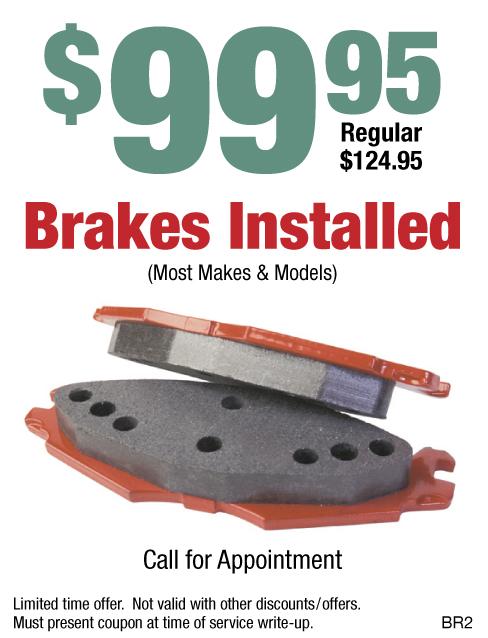 $99.95 Brakes Installed