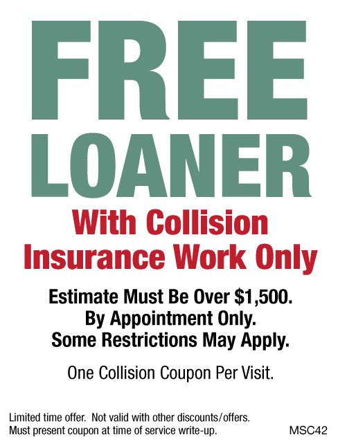 FREE Loaner With Collision Insurance Work