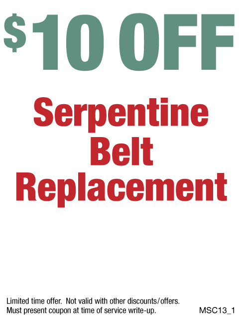 $10 OFF Serpentine Belt Replacement