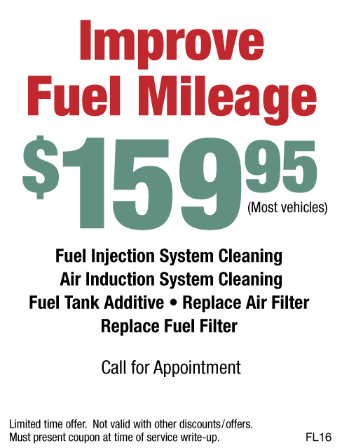 Improve Fuel Mileage $159.95 Fuel System Cleaning