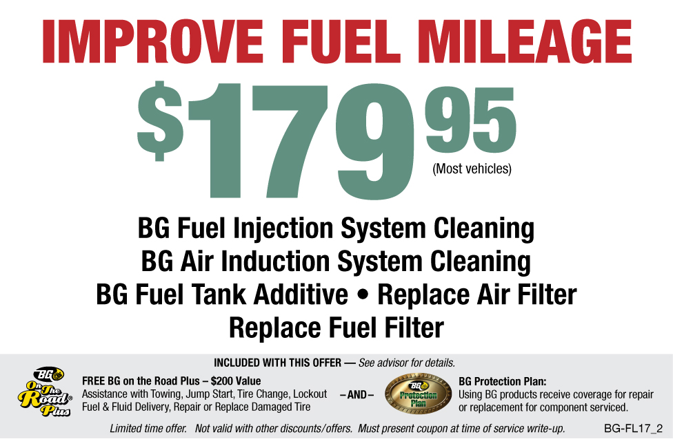 Improve Fuel Mileage $179.95 BG Fuel System Service
