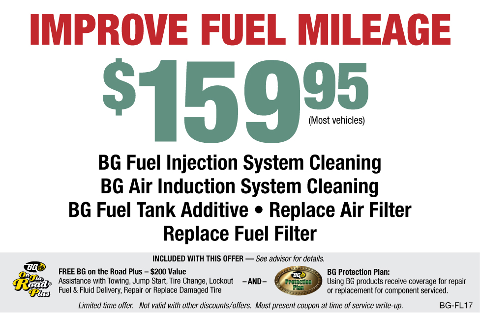 Improve Fuel Mileage $159.95 BG Fuel System Service