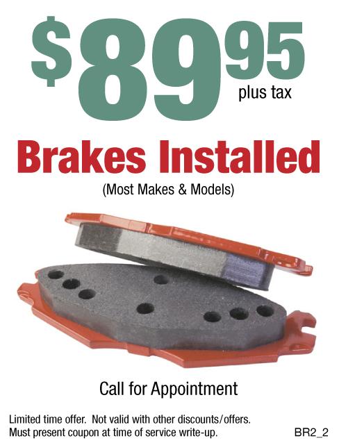 $89.95 Brakes Installed