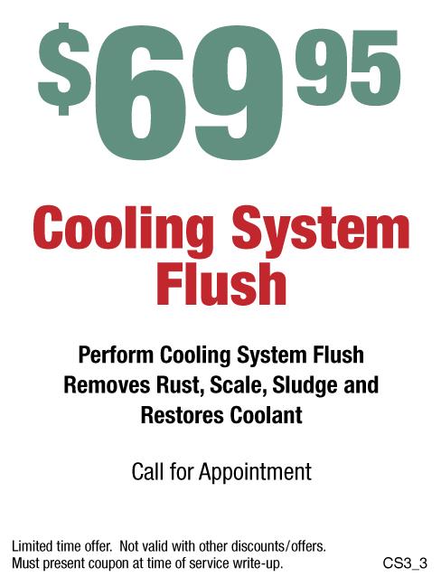$69.95 Cooling System Flush