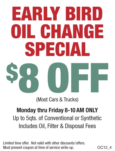 Early Bird Oil Change Save $8