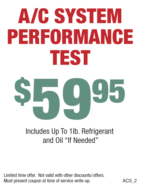 A/C System Performance Test $59.95