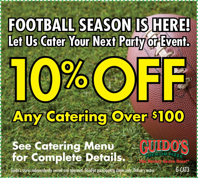 FOOTBALL SEASON 10% OFF Any Catering Order Over $100