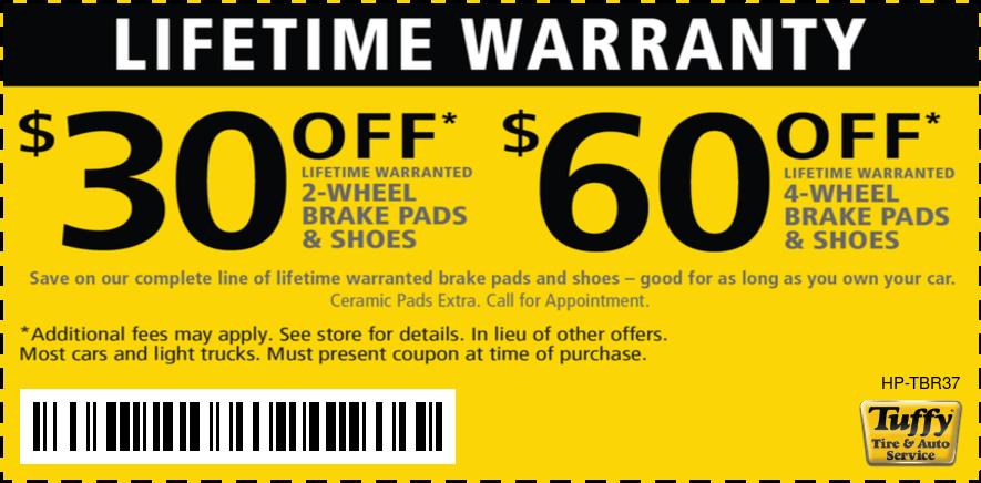 Lifetime Warranty Brake Pads & Shoes $30 OFF (2 Wheel)  $60 OFF (4 Wheel)