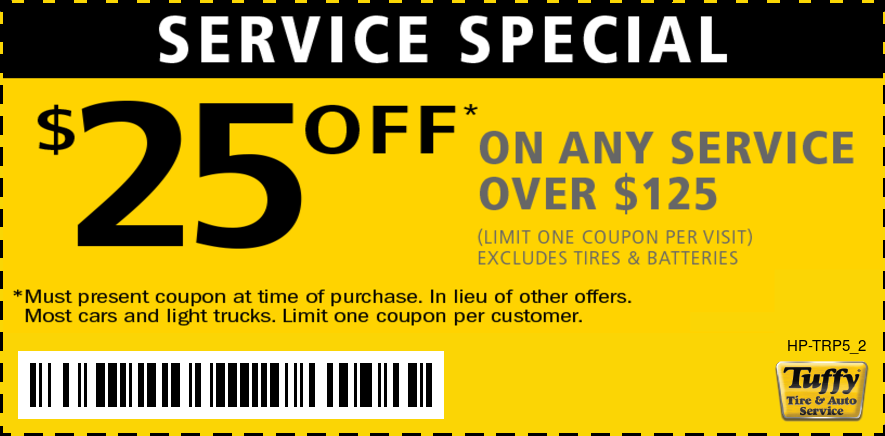$25 OFF Any Service Over $125 (Excludes Tire & Batteries)