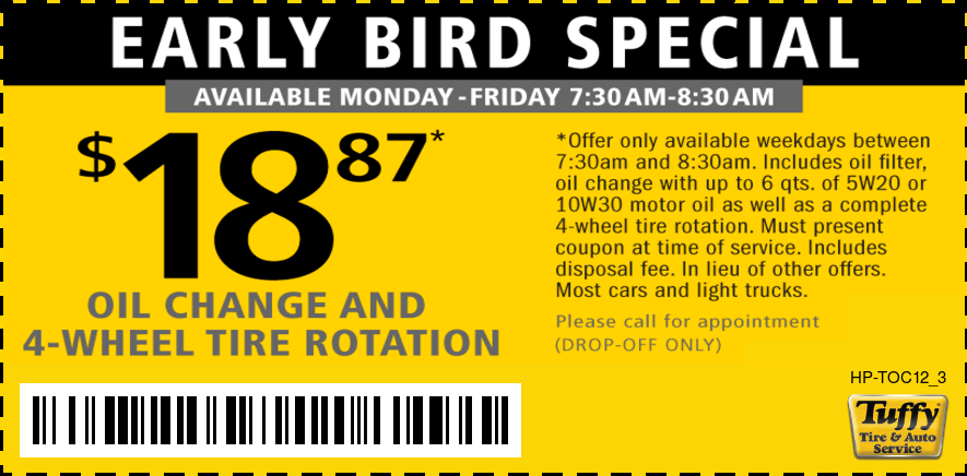 Early Bird Special Oil Change & Rotate $18.87 M-F 7:30am - 8:30am