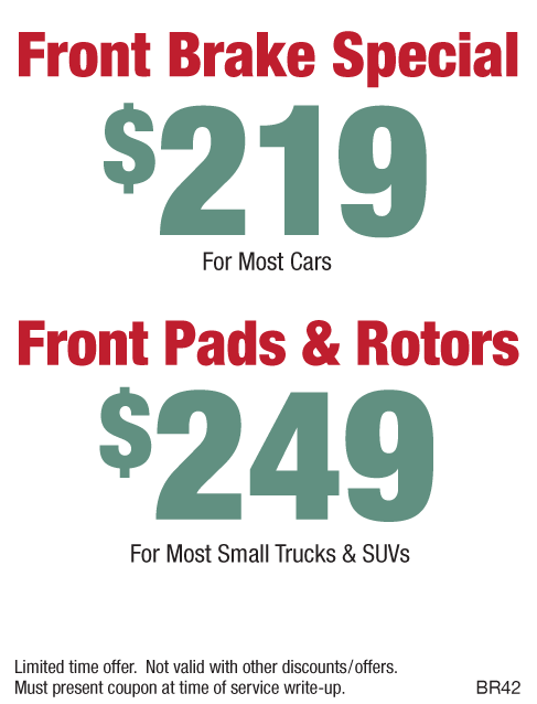 Brakes $219 or $249