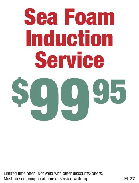 $99.95 Sea Foam Induction Service