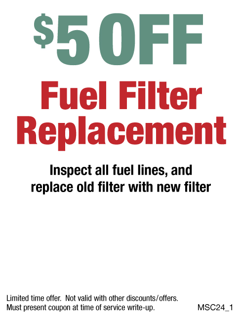 $5 OFF Fuel Filter Replacement