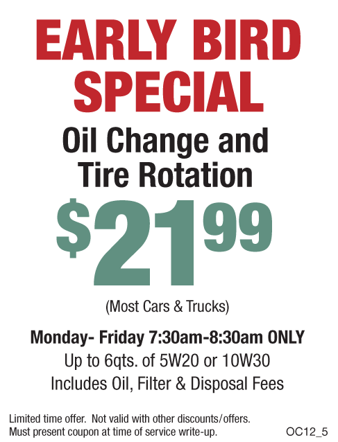 Early Bird Special - $21.99 (Includes Free Tire Rotation)