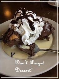 Don't Forget Dessert