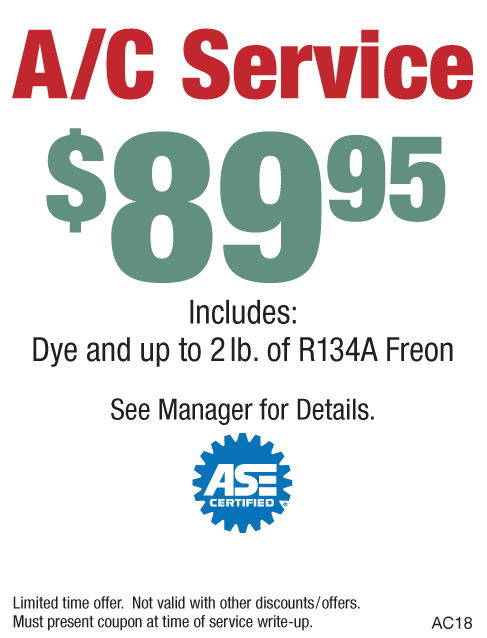 A/C Service $89.95 Incl: Dye & Up to 2lbs of R134A Freon