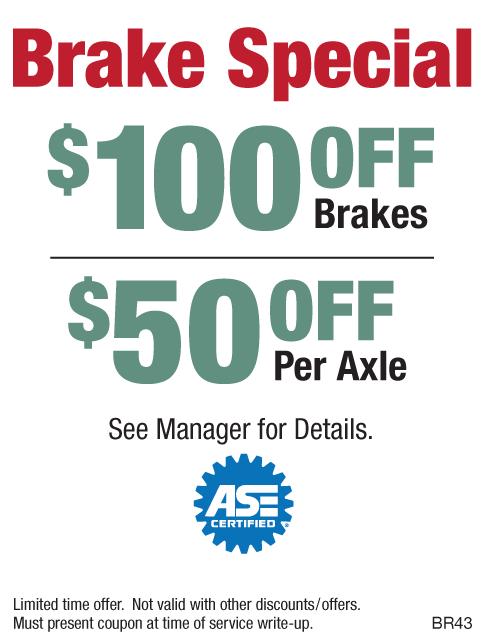 $100 OFF Brakes/$50 OFF Per Axle