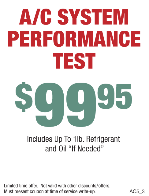 A/C System Performance Test $99.95