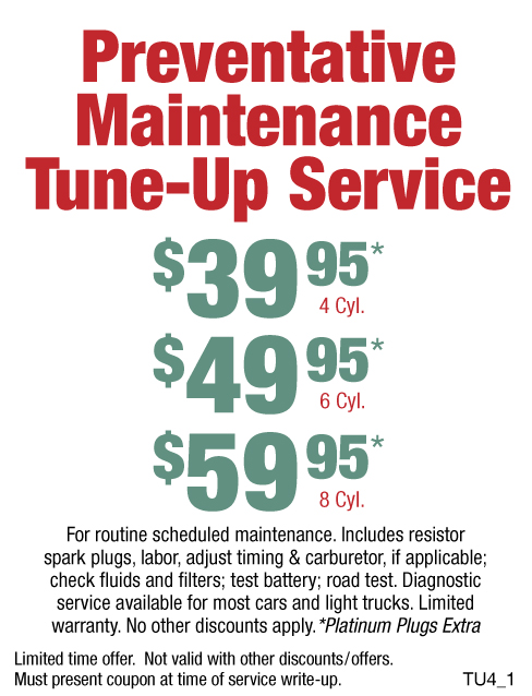 Preventative Maintenance Tune-Up $39.95/$49.95/$59.95
