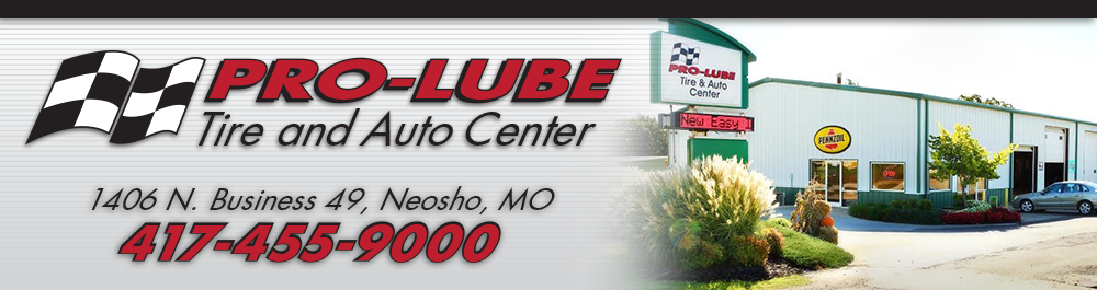 Pro-Lube Tire and Repair Center: Neosho, Missouri Auto Repair