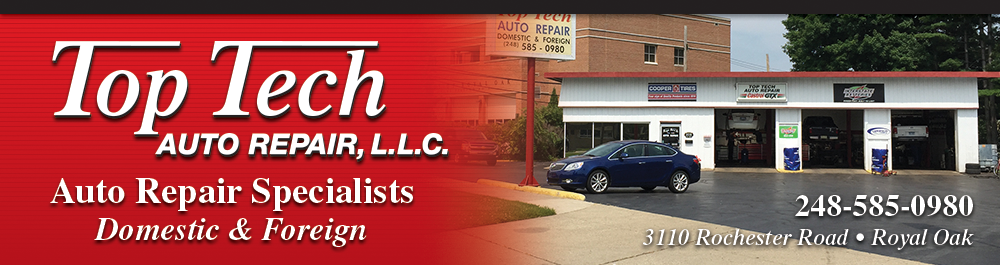 Top Tech Auto Repair: Royal Oak, Michigan. Auto Repair