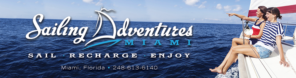 Sailing Adventures Miami: Miami, Florida Sailboat Charters