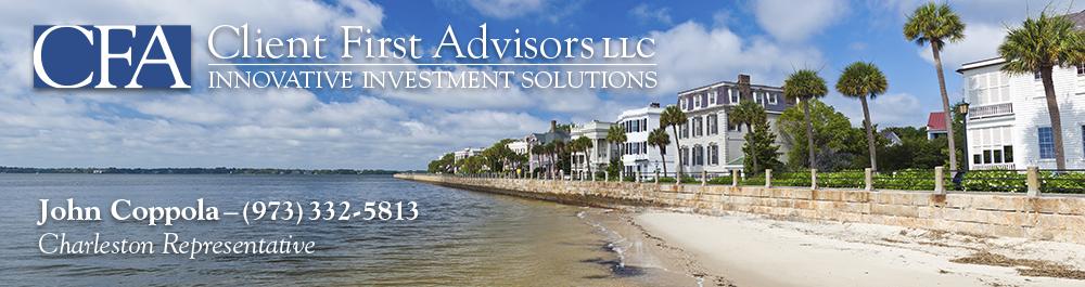 Client First Advisors, LLC: Mount Pleasant, South Carolina