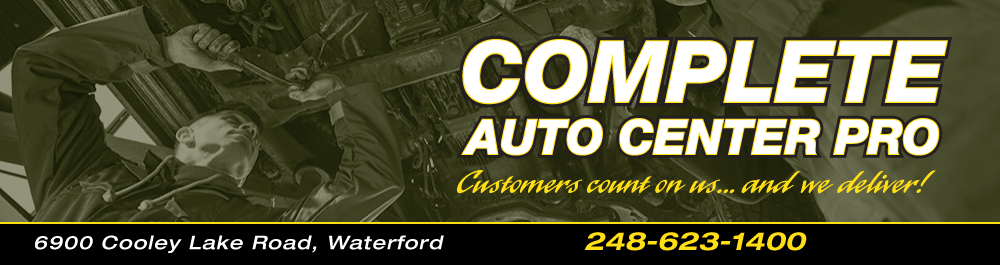 Complete Auto Center Pro: Waterford, Michigan Auto Repair