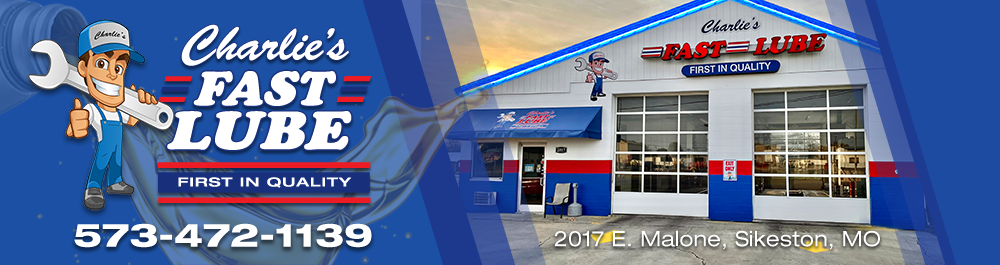Charlies Fast Lube: Sikeston, Missouri Oil Change