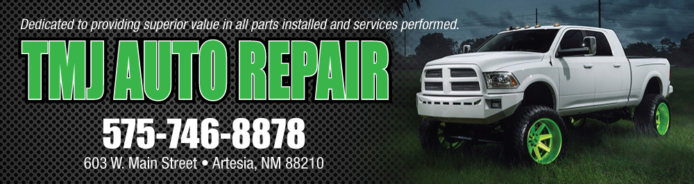 TMJ Auto Repair : Artesia, New Mexico Auto Repair